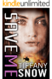 Save Me (Corrupted Hearts Book 4)