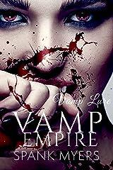 Vamp Lure: A Dark Erotic Vampire Romance Thriller with Explicit Scenes (Vamp Empire Book 1) Kindle Edition