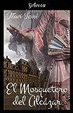 El mosquetero del Alcázar