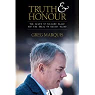 Truth and Honour: The Death of Richard Oland and the Trial of Dennis Oland