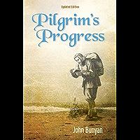 Pilgrim's Progress (Illustrated): Updated, Modern English. More than