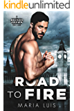 Road To Fire: An Enemies-to-Lovers Royal Romance