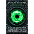 Combined Edition (The Awakened: Books Four Through Six)