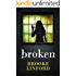 Broken: A Suspense Thriller