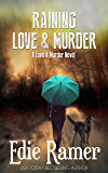 Raining Love & Murder (Love & Murder Book 4)