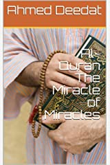 Al-Quran The Miracle of Miracles Kindle Edition