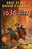 1636: The Devil's Opera (Ring of Fire Series Book 14)