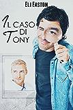 Il caso di Tony (Sex in Seattle Vol. 1)