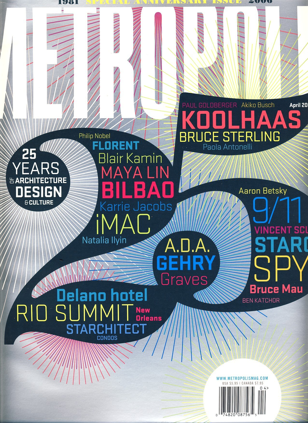 Metropolis Magazine April 2006 (25th Anniversary Issue- 25 Years of Architecture, Design and Culture)