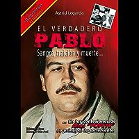 El verdadero Pablo: Sangre, traición y muerte... (Spanish Edition)