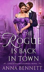 The Rogue Is Back in Town: A Wayward Wallflowers Novel (The Wayward Wallflowers)