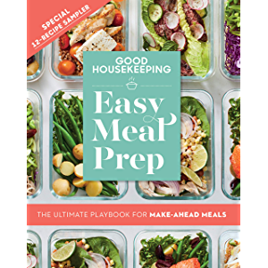 Good Housekeeping Easy Meal Prep Free 12-Recipe Sampler: The Ultimate Playbook for Make-Ahead Meals