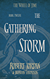 The Gathering Storm: Book 12 of the Wheel of Time