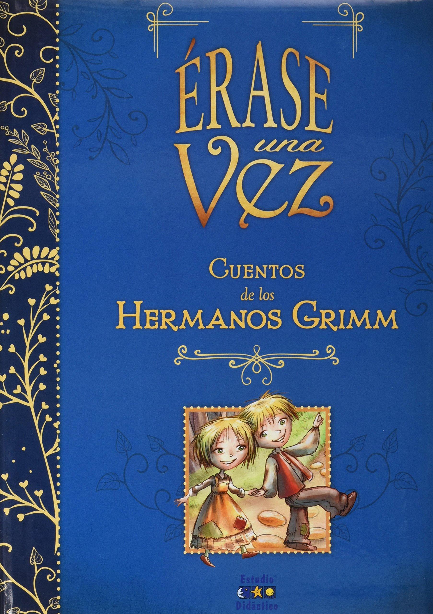 ÉRASE UNA VEZ CUENTOS DE LOS HERMANOS GRIMM: Amazon.es: LOS ...