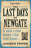 The Last Days of Newgate: An addictive mystery thriller full of twists and turns (A Pyke Mystery series Book 1)