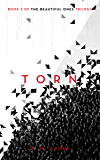 Torn: Book 2 of The Beautiful Ones Trilogy (The Cassandra Programme Series)