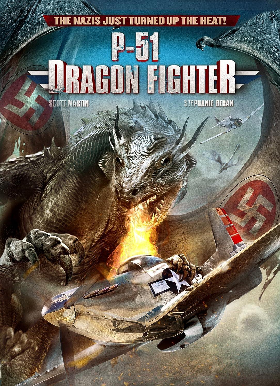 P-51 Dragon Fighter: Scott Martin, Stephanie Beran, Osman Soykut, Robert  Pike Daniel, Thom Rachford, Mark Atkins: Amazon.com.mx: Películas y Series  de TV