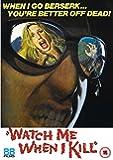 Watch Me When i Kill [DVD]