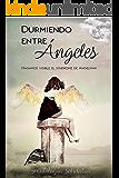 Durmiendo entre Ángeles: Antología Solidaria.