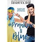 #PrankLove in Blue (#LovePranks Book 3)