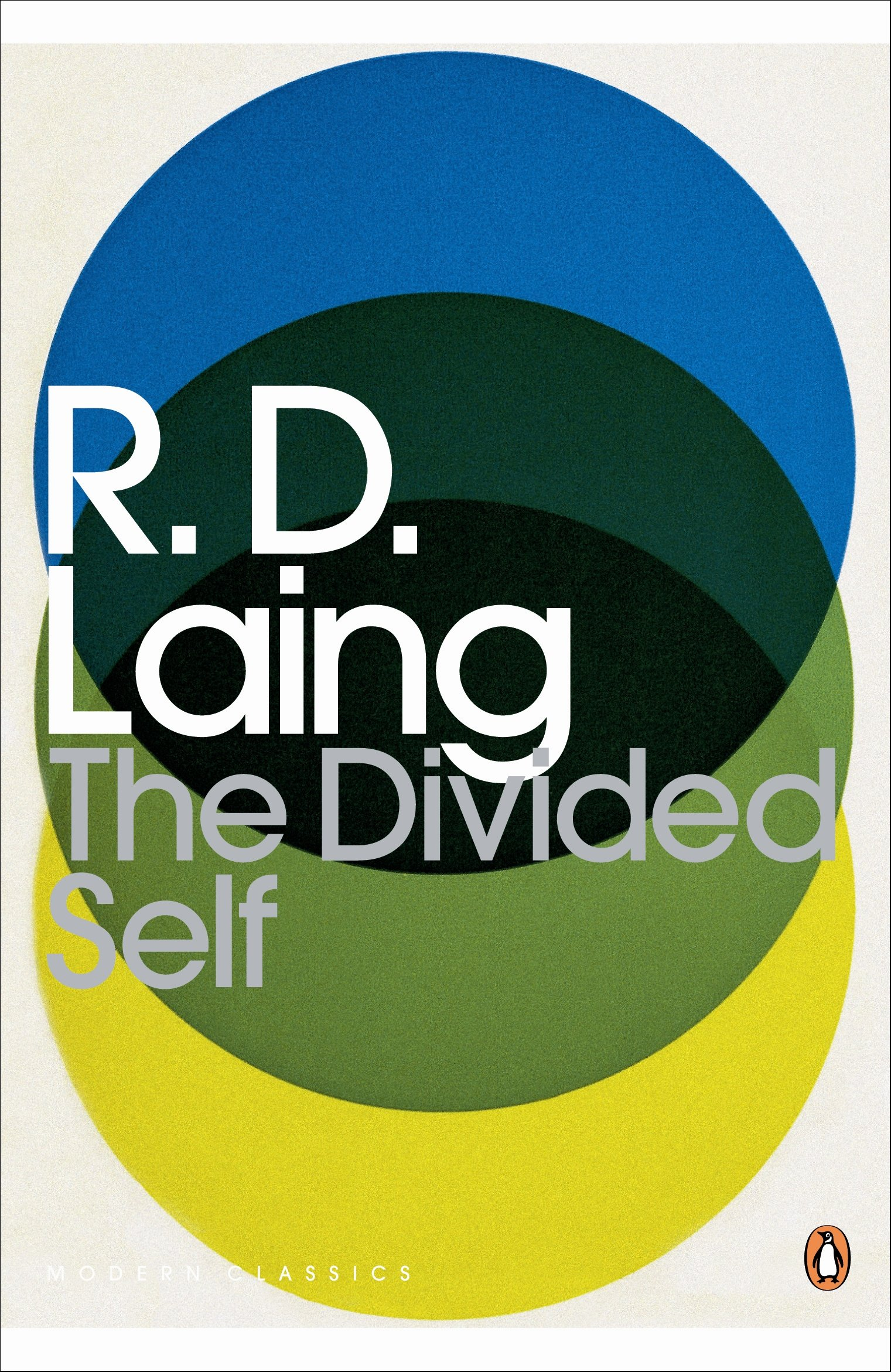 The Divided Self: An Existential Study In Sanity And Madness (penguin  Modern Classics): Amazon: R Laing, Anthony S David: 9780141189376:  Books