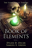 Book of Elements (The Everlasting Throne 1)