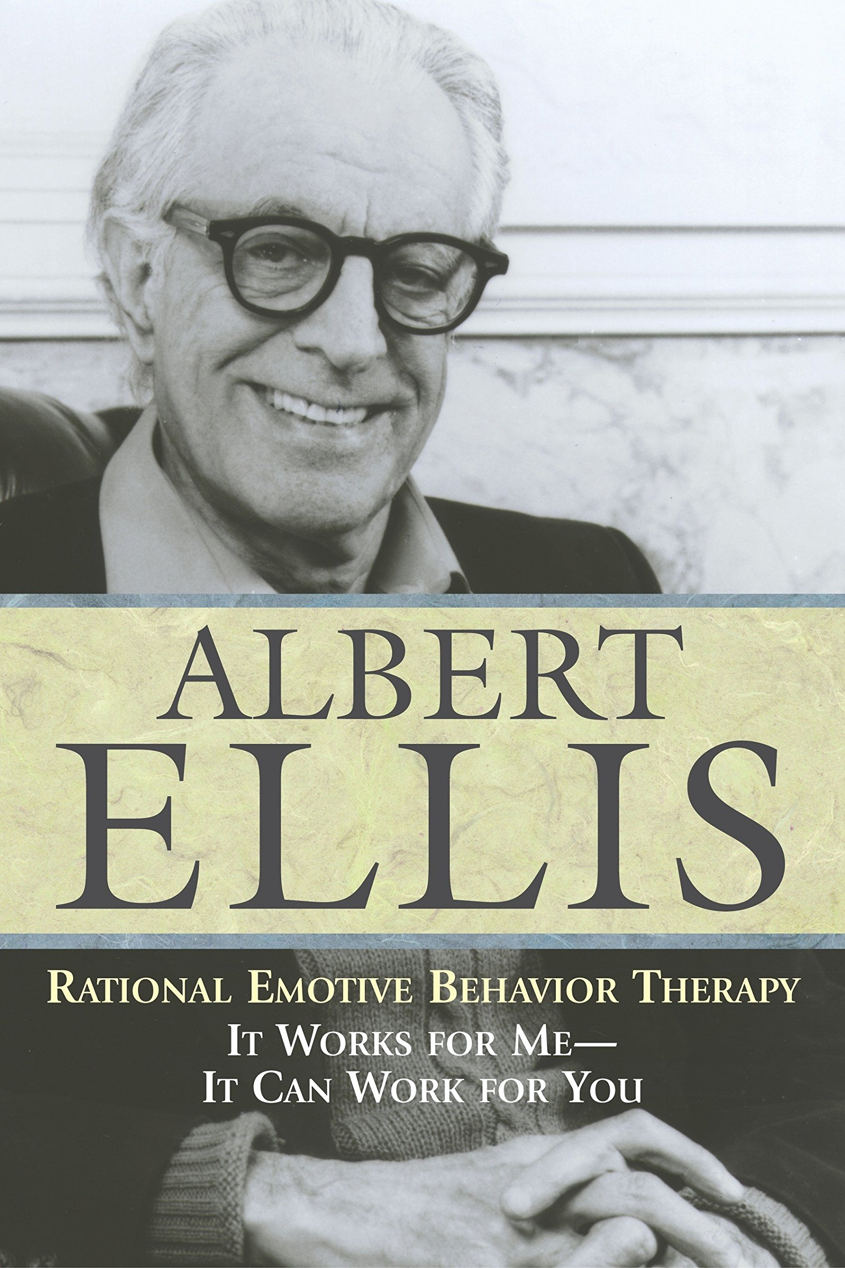 Download Rational Emotive Behavior Therapy: It Works for Me - It Can Work for You (Psychology) ebook