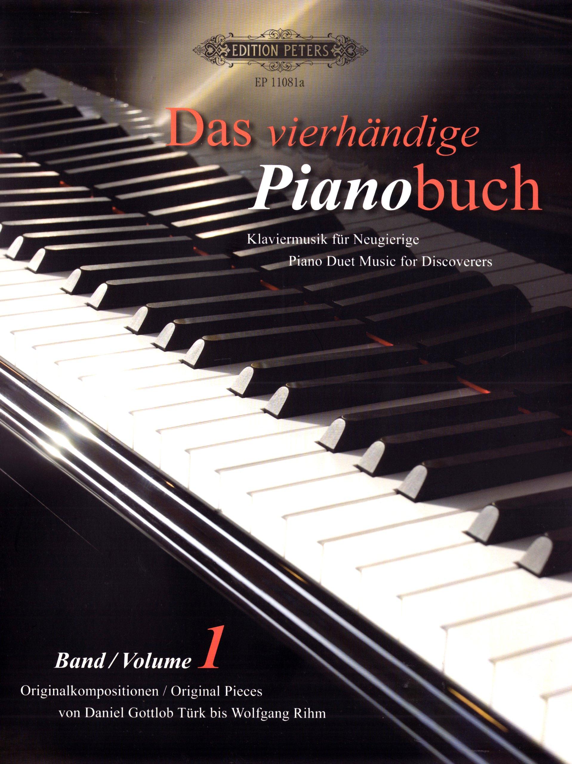 Das vierhändige Pianobuch - Band 1: Klaviermusik für Neugierige / Originalkompositionen von Daniel Gottlob Türk bis Wolfgang Rihm