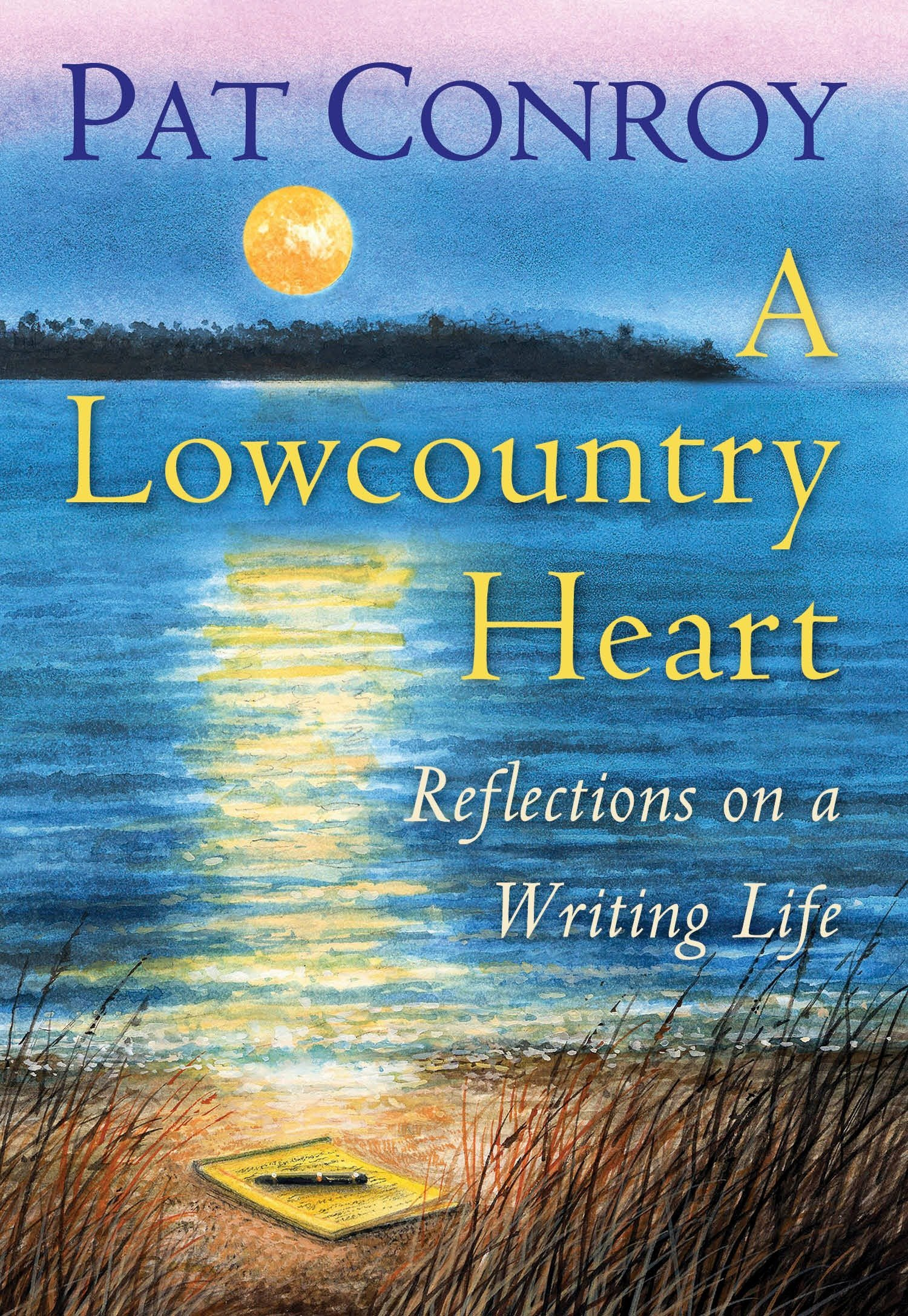 A Lowcountry Heart: Reflections on a Writing Life PDF
