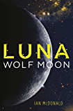 Luna: Wolf Moon (Luna 2) (English Edition)