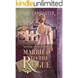 Married to the Rogue (Season of Scandal Book 3)