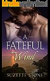 A Fateful Wind