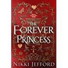 The Forever Princess (Royal Conquest Book 8)