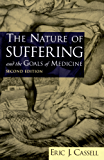 The Nature of Suffering and the Goals of Medicine