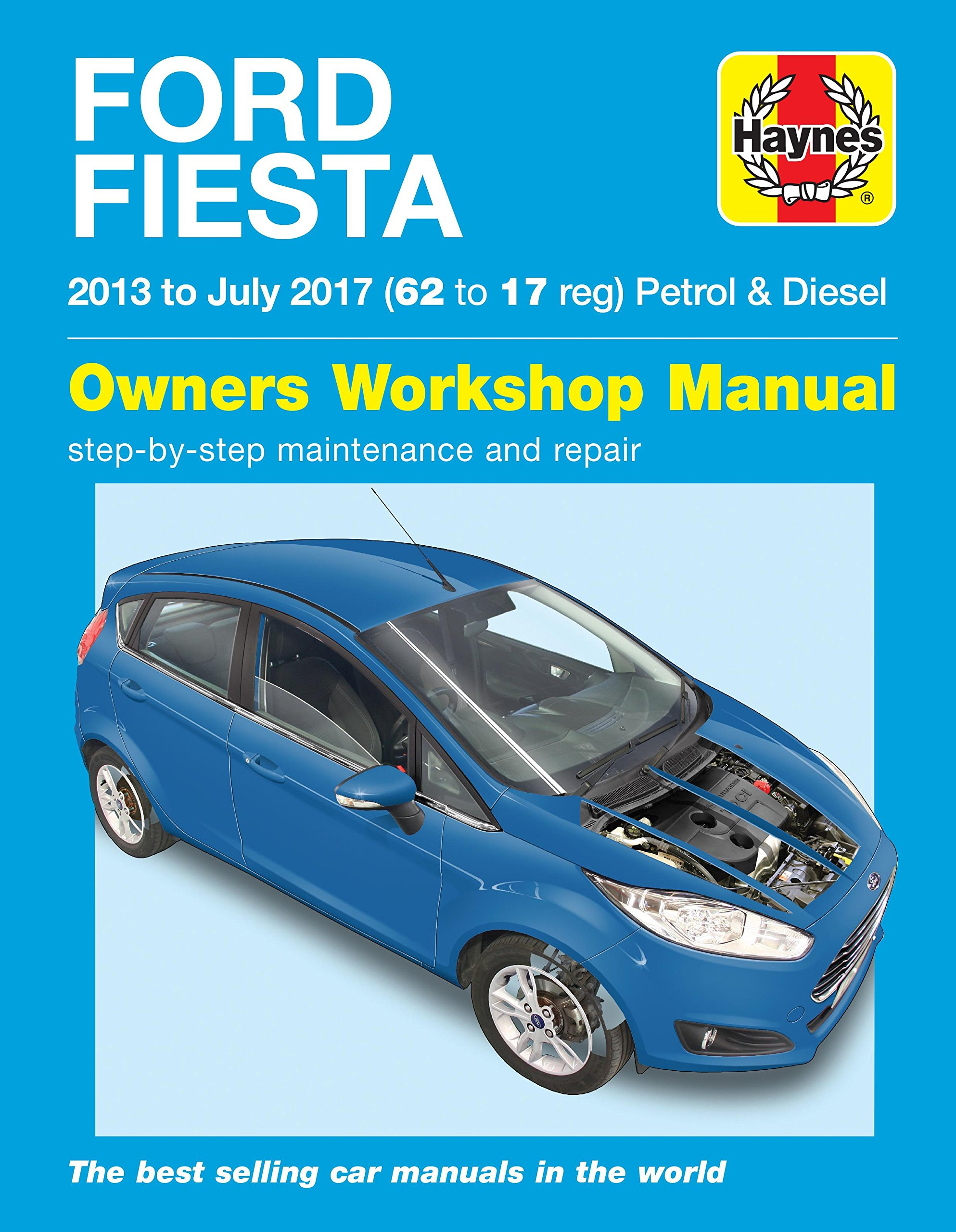 Ford Fiesta petrol & diesel 13 to 17: Martynn Randall: 9781785214073: Amazon.com: Books