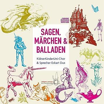 Sagen Märchen Und Balladen Kölnerkinderuni Chor Eckart