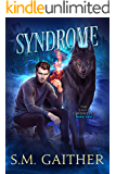 Syndrome (The Shift Chronicles Book 2)
