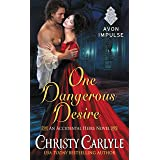 One Dangerous Desire (Accidental Heirs Book 3)