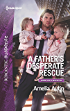 A Father's Desperate Rescue (Man on a Mission)