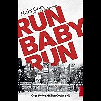 Run Baby Run (English Edition)