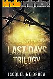 Last Days Trilogy