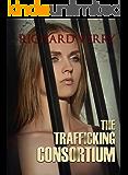 The Trafficking Consortium