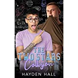 The Two Stars Collision (College Boys of New Haven Book 3)