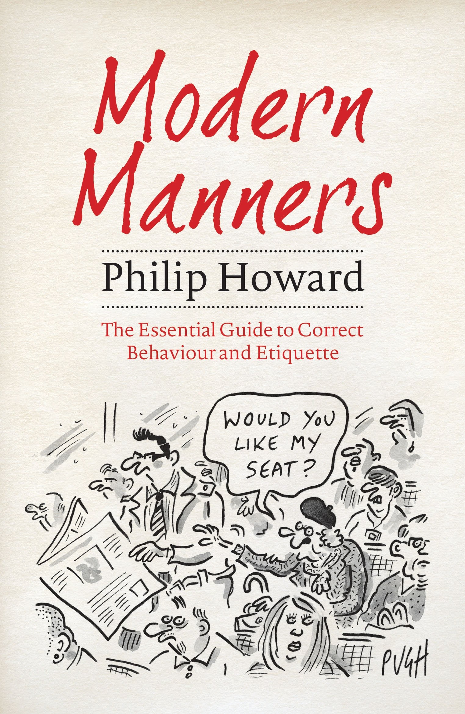 Modern Manners: The Essential Guide to Correct Behaviour and