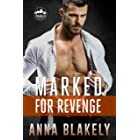 Marked for Revenge (Marked Series Book 2)