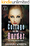 The Cottage on The Border (The Jenna Kroon Series Book 1)