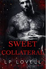 Sweet Collateral: A Dark Mafia Romance Kindle Edition