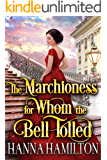 The Marchioness for Whom the Bell Tolled: A Historical Regency Romance Novel