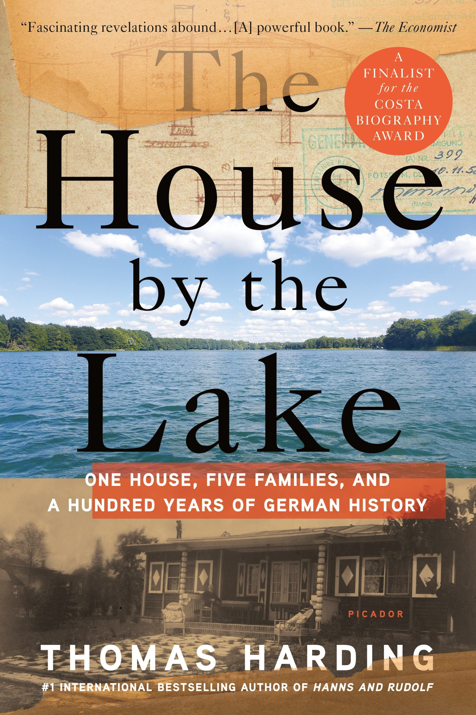The House by the Lake: One House, Five Families, and a Hundred Years ...