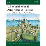 US World War II Amphibious Tactics: Army & Marine Corps, Pacific Theater (Elite Book 117)